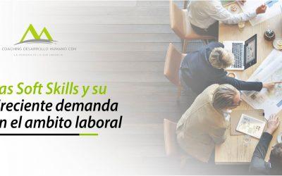 Las Soft Skills: su creciente demanda en el ámbito laboral